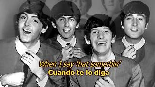 I want to hold your hand - The Beatles (LYRICS/LETRA) [Original]