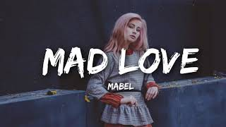 1 HOUR LOOP | Mabel   Mad Love