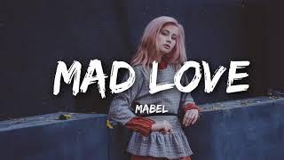 1 HOUR LOOP | Mabel   Mad Love