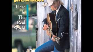Alan Jackson -- Here In The Real World