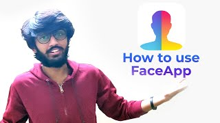 How to use FaceApp | Face editing App | Tech Bytes