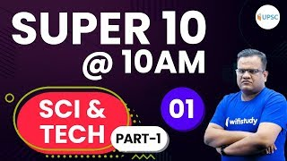 SUPER 10 @10 AM by Ashirwad Sir | Science & Technology Current Affairs Questions 2019 Part-1