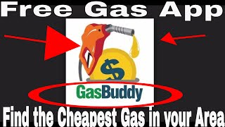 There's An App For That- Free Gas App to help you find the cheapest gas near your location Gas Buddy