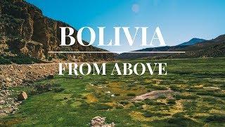 Bolivia From Above | DJI Mavic Pro | 2017