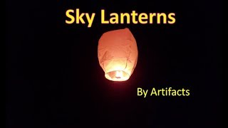 Trying Out Chinese Flying Sky Lanterns At Night! (by Just Artifacts)