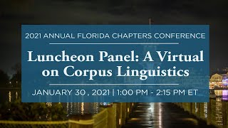 Click to play: Luncheon Panel:  A Virtual Discussion on Corpus Linguistics
