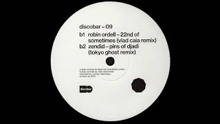 B1. Robin Ordell   22nd Of Sometimes (Vlad Caia Remix) [DISCOBAR09]
