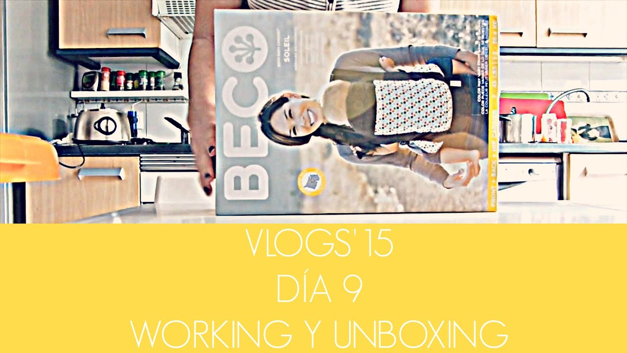 VLOG 9: Working y Unboxing mochila portabebes ergonómica Beco Soleil (Nonivlogs'15)