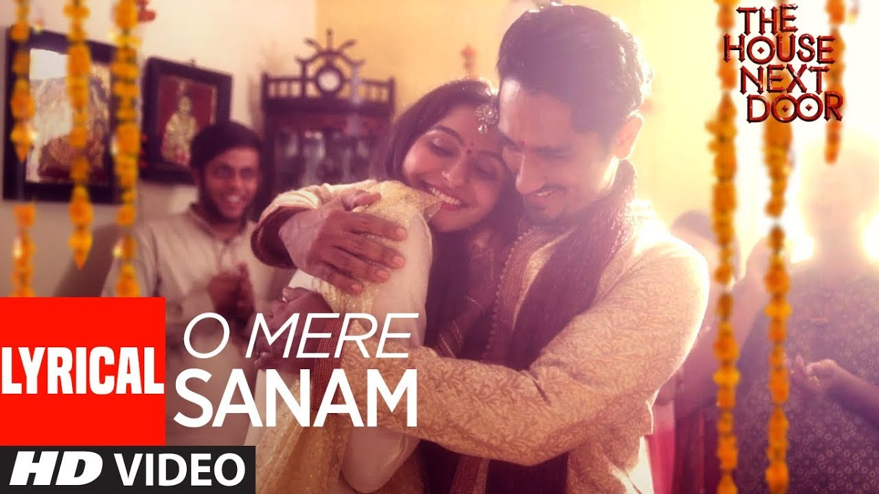 O Mere Sanam Video Song With Lyrics | The House Next Door | Benny Dayal | Girishh G  downoad full Hd Video