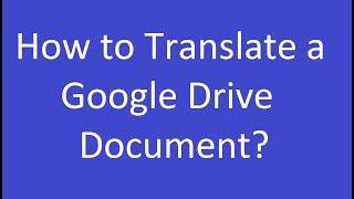 How to Translate a Google Drive Document?