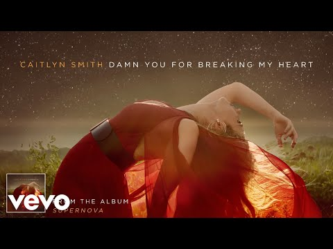 Caitlyn Smith - Damn You for Breaking My Heart (Audio)