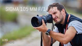 Sigma 105mm f/1.4 DG HSM ART - In hands review