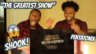 Pentatonix - The Greatest Show (WE WENT CRAZY) REACTION