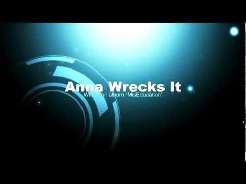 Anna Wrecks It