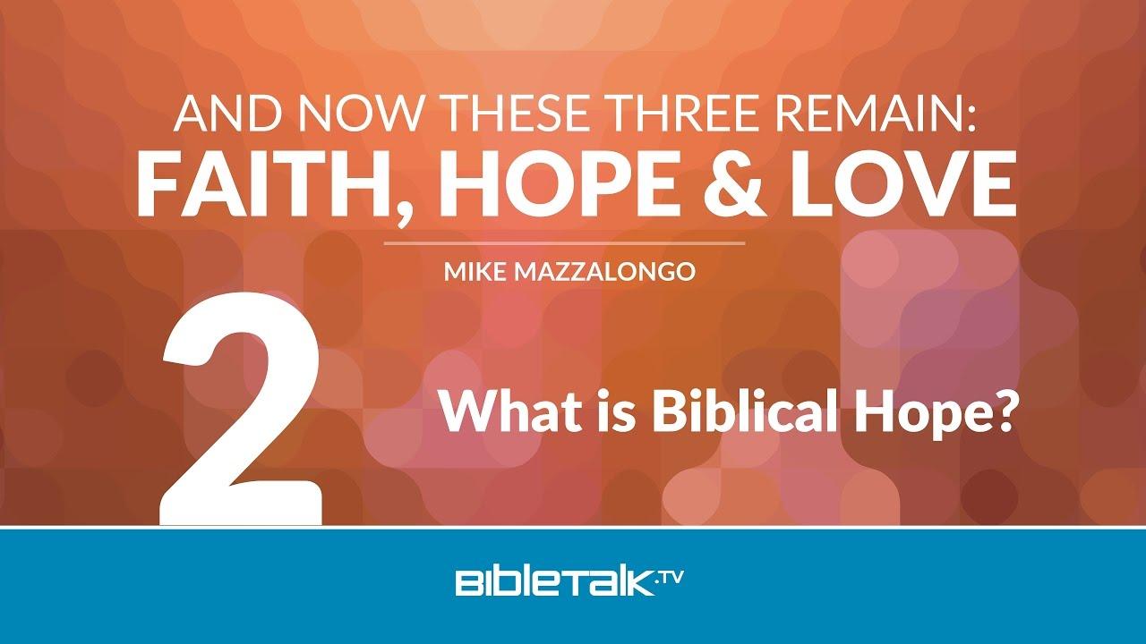 2. What is Biblical Hope?