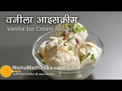 Video Vanilla Ice Cream Recipe- Homemade Eggless Vanilla Ice Cream