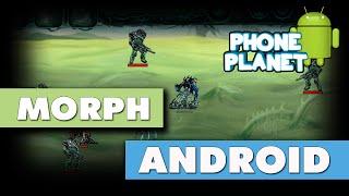 Обзор игры MORPH на ANDROID - Лучшие игры на андроид 2016 PHONE PLANET