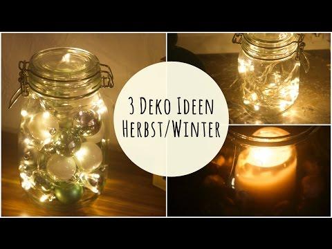 3 (Lichter-) DEKO IDEEN | für Herbst/Winter