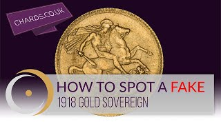 How to Spot a Fake [3]: 1918 Gold Sovereign