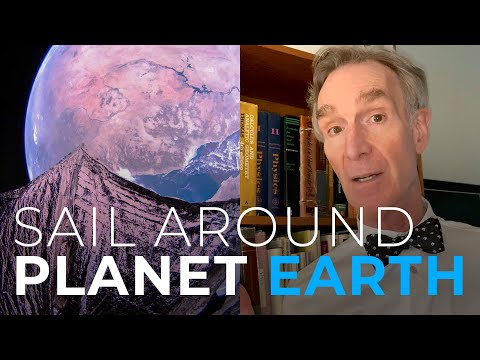 Sail Around Planet Earth with Bill Nye
