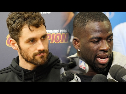 Kevin Love on Draymond Green: 'He said he wanted us, and now he has us'