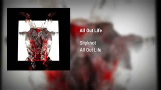 Slipknot   All Out Life