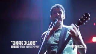 """DIVIDIDOS - """"Cuadros Colgados"""" - Teatro Flores 2015"""