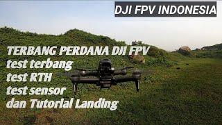 TEST DJI FPV COMBO, TEST RTH, TEST SENSOR , DJI FPV INDONESIA