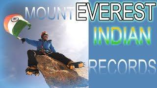 Mount Everest Records of India | भारत की शान बढ़ानेवाले इन पर्वतारोहीओ को सलाम | 😧😧😧
