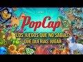 Popcap: Los Juegos Que No Sab as Que Quer as Jugar
