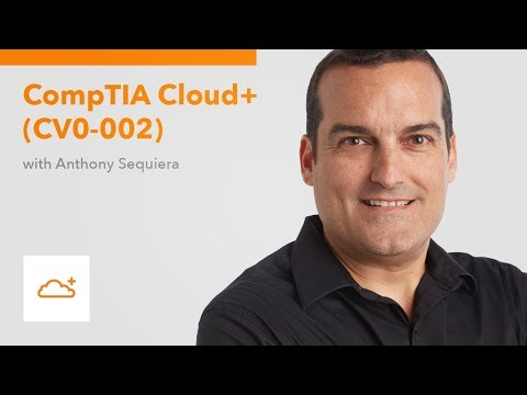CompTIA Cloud+ (CVO-002) - YouTube