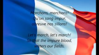 "French National Anthem - ""La Marseillaise"" (FR/EN)"