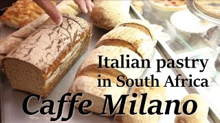 Caffe Milano: Bringing Italian Pastry To South Africa