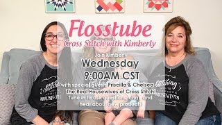 Flosstube #22 - Live with the Real Housewives of Cross-stitch!