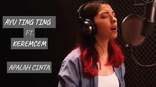 Ceyhan Başlangıç  Apalah Cinta Akustik  Ayu Ting Ting X Keremcem Cover