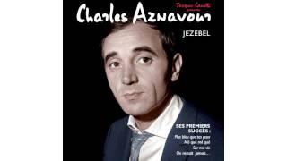 Charles Aznavour - J'entends Ta Voix