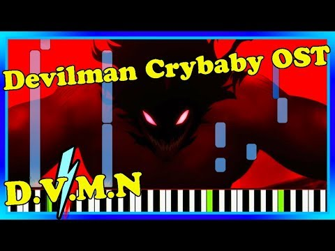 D.V.M.N Devilman Crybaby Music Piano Cover. Netflix Devilman Crybaby OST Synthesia Tutorial.