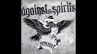 Against The Spirits- Memories