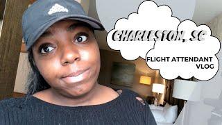Flight Attendant VLOG 4 : Charleston SC
