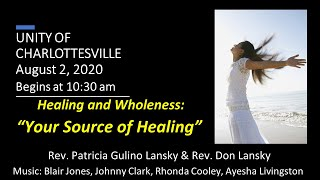 "Healing and Wholeness: ""Your Source of Healing"""