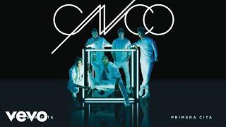 CNCO - Primera Cita (Cover Audio)