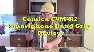Product Demo - Comica CVM-R2 Smartphone Hand Grip