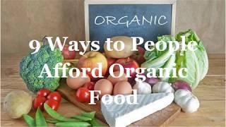 9 Way to People Afford Organic Food