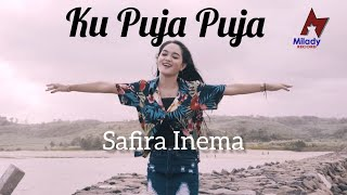Download lagu Safira Inema Ku Puja Puja Dj Santuy Full Bass Mp3