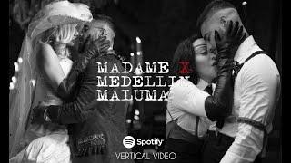 Madonna   Medellín Feat. Maluma (Spotify Vertical Video)