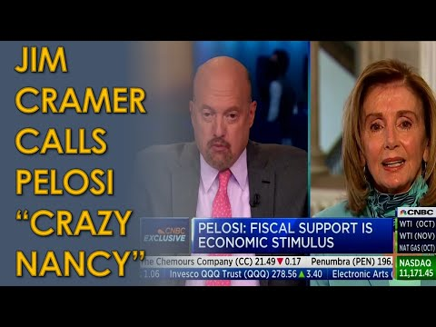 "Jim Cramer calls Nancy Pelosi ""Crazy Nancy"" Live on CNBC; Tries to Blame Donald Trump"