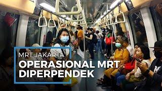Antisipasi Penyebaran Covid-19, Mulai Senin MRT Jakarta Beroperasi 06.00-20.00 WIB