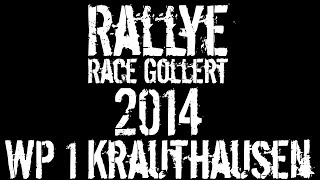 preview picture of video 'RALLYE RACE GOLLERT 2014   WP1 Krauthausen   FullHD'