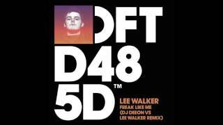 Lee Walker vs DJ Deeon 'Freak Like Me'