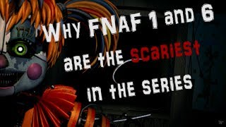 Why FNAF 1 and 6 are the SCARIEST in the series   Review of Design
